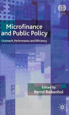 Microfinance and Public Policy: Outreach, performance and efficiency (Hardback)