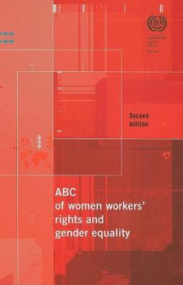 ABC of Women Workers (TM) Rights and Gender Equality (Paperback)