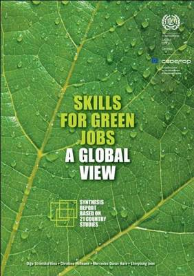 Skills for Green Jobs: A Global View (Paperback)