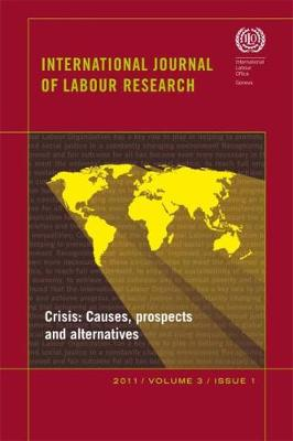 International journal of labour research: Vol. 3, no. 1: Crisis - International journal of labour research (Paperback)