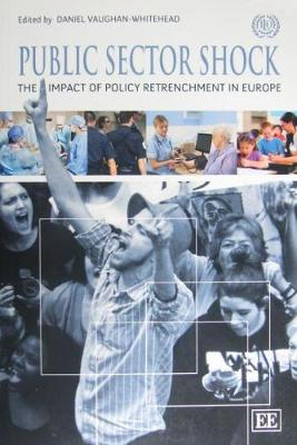 Public sector shock: the impact of policy retrenchment in Europe (Paperback)