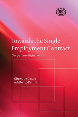 Towards the single employment contract: comparative reflections (Paperback)