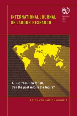 International journal of labour research: Vol. 6, no. 2: A just transition for all - International journal of labour research (Paperback)