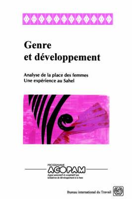 Genre Et Developpement. Analyse De La Place Des Femmes. Une Experience Au Sahel (Paperback)
