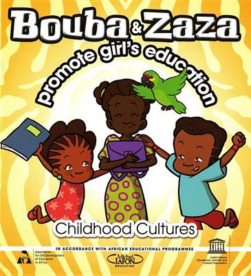 Bouba and Zaza Promote Girl's Education (Paperback)