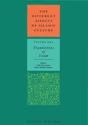 Different Aspects of Islamic Culture: Foundations of Islam (Hardback)