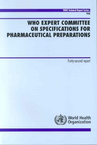 Who Expert Committee on Specifications for Pharmaceutical Preparations: Forty-Second Report - Technical Report Series No. 948 (Paperback)