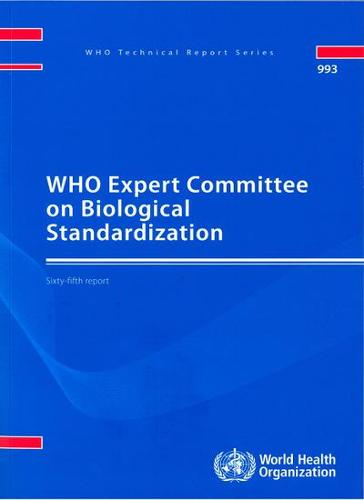 WHO Expert Committee on Biological Standardization: Sixty-seventh Report (Paperback)