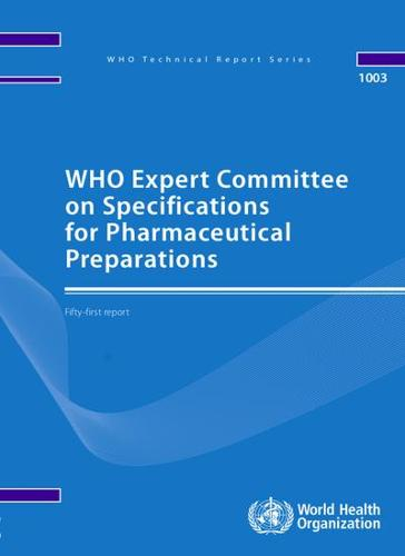 WHO Expert Committee on Specifications for Pharmaceutical Preparations: Fifty-first Report (Paperback)