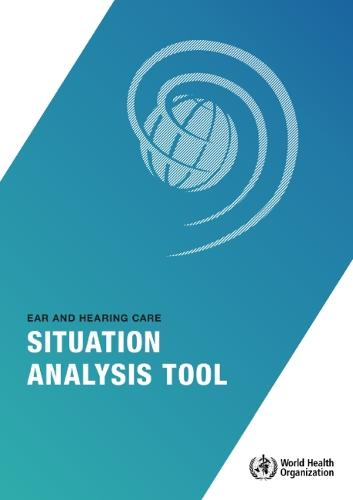 Ear and hearing care situation analysis tool (Paperback)