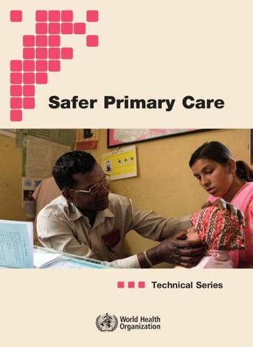 Technical Series on Safer Primary Care (Paperback)