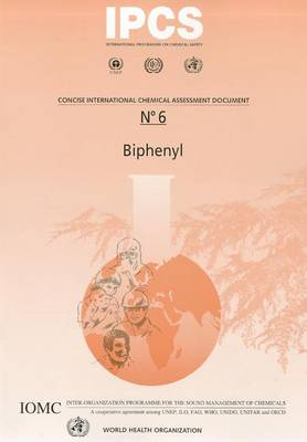 Biphenyl - Concise International Chemical Assessment Document No. 6 (Paperback)