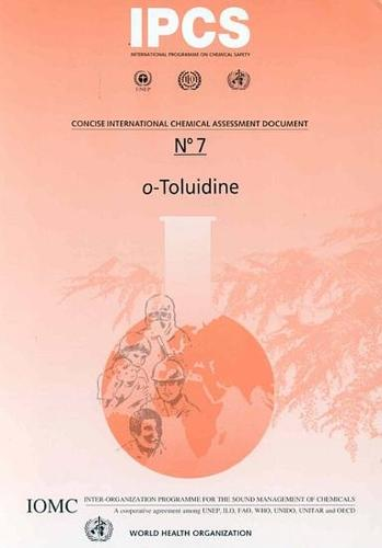 Toluidine (0) - Concise International Chemical Assessment Document No. 7 (Paperback)