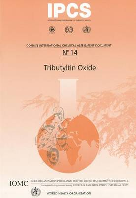 Tributyltin Oxide - Concise International Chemical Assessment Document No. 14 (Paperback)