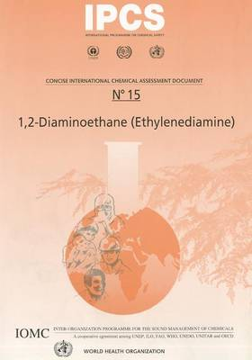 1,2-Diaminoethane (Ethylenediamine) - Concise International Chemical Assessment Document No. 15 (Paperback)