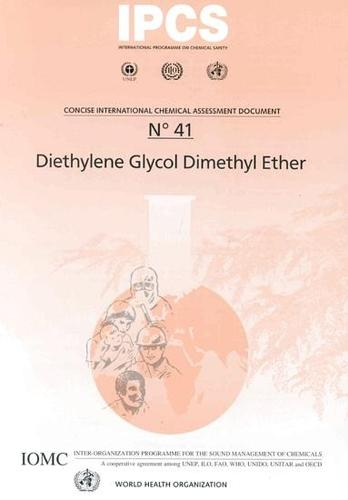 Diethylene Glycol Dimethyl Ether: Summary in French & Spanish - Concise International Chemical Assessment Documents No. 41 (Paperback)