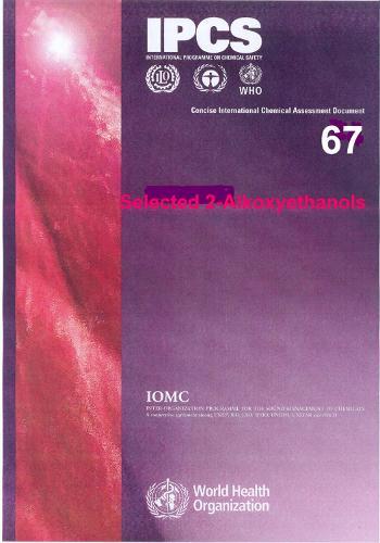 Selected Alkoxyethanols: 2-Butoxyethanol - Concise International Chemical Assessment Documents No 67 (Paperback)
