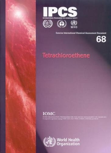 Tetrachloroethene - Concise International Chemical Assessment Documents No. 68 (Paperback)