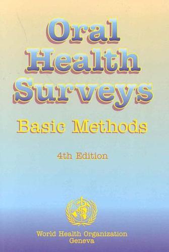 Oral Health Surveys: Basic Methods (Paperback)