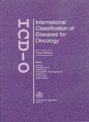 International Classification of Diseases for Oncology (Hardback)