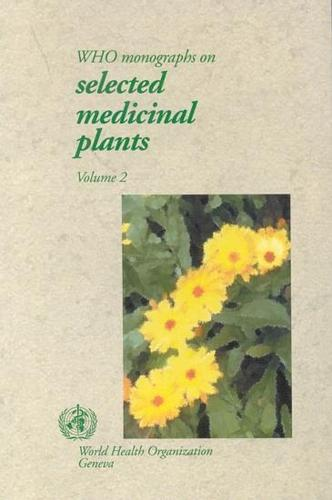 Who Monographs on Selected Medicinal Plants - WHO Monographs on Selected Medicinal Plants v. 2 (Paperback)