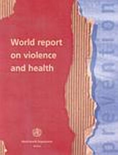 World Report on Violence and Health (Paperback)