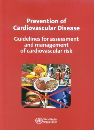 Prevention of Cardiovascular Disease: Guidelines for Assessment and Management of Cardiovascular Risk