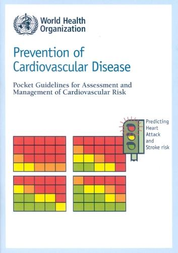 Prevention of Cardiovascular Disease, Pocket Guidelines for Assessment and Management of Cardiovascular Risk: WHO/ISH Cardiovascular Risk Prediction Charts for the African Region (Paperback)