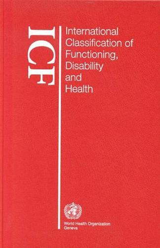 International classification of functioning, disability and health (Paperback)