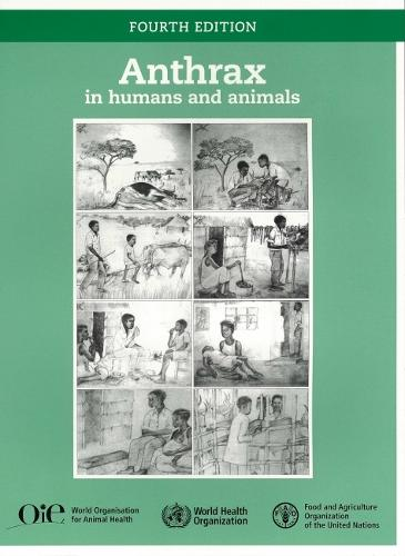 Anthrax in Humans and Animals (Paperback)