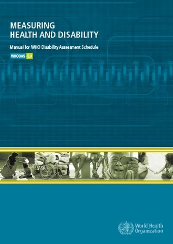 Measuring Health and Disability: Manual for Who Disability Assessment Schedule (Whodas 2.0) (CD-ROM)
