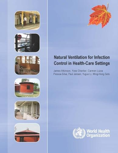 Natural Ventilation for Infection Control in Health Care Settings (Paperback)