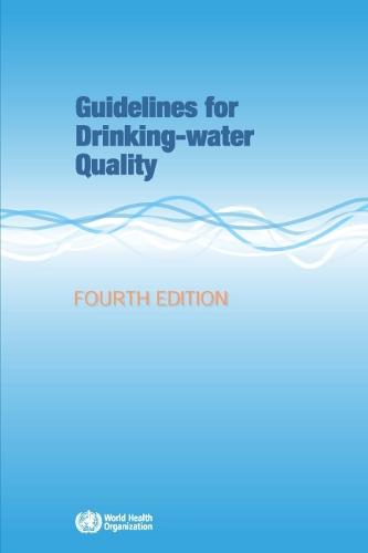 Guidelines for Drinking-Water Quality (Paperback)