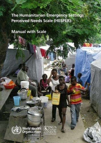 The Humanitarian Emergency Settings Perceived Needs Scale (HESPER): Manual with Scale - Van Ommeren (Paperback)