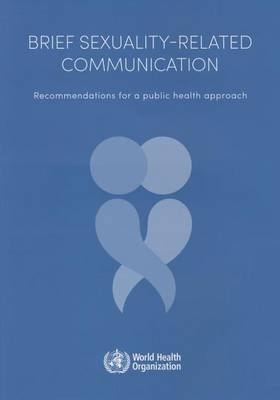 Brief sexuality-related communication: recommendation for a public health approach (Paperback)