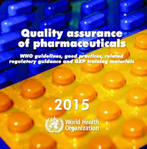 Quality assurance of pharmaceuticals: WHO guidelines, related guidance and GXP training materials [CD-ROM] (CD-ROM)