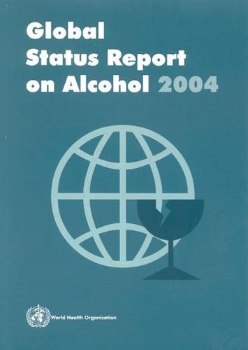 Global Status Report on Alcohol 2004
