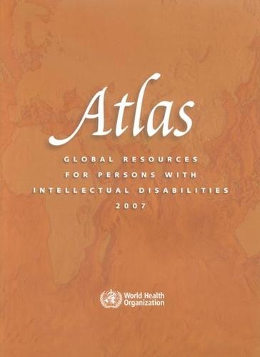 Atlas: Global Resources for Persons with Intellectual Disabilities 2007 (Paperback)