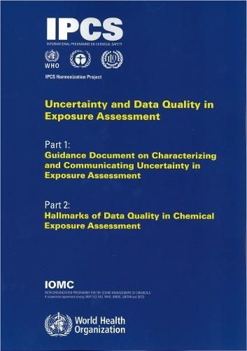 Uncertainty and Data Quality in Exposure Assessment - Ipcs Harmonization Project Document (Paperback)