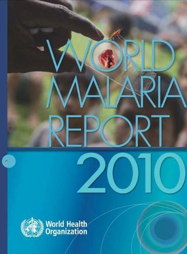 World Malaria Report - WHO Global Malaria Programme (Paperback)