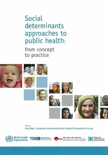 Social Determinants Approaches to Public Health: from Concept to Practice (Paperback)