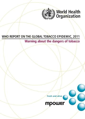 Who Report on the Global Tobacco Epidemic 2011: Warning About the Dangers of Tobacco - Documents for Sale (CD-ROM)