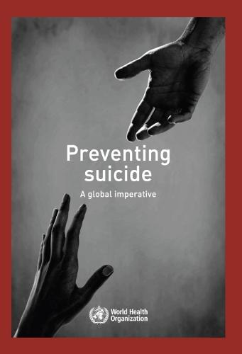 Preventing Suicide: A Global Imperative (Paperback)