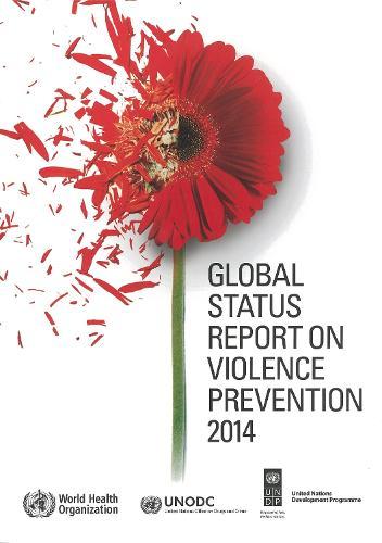 Global Status Report on Violence Prevention (Paperback)