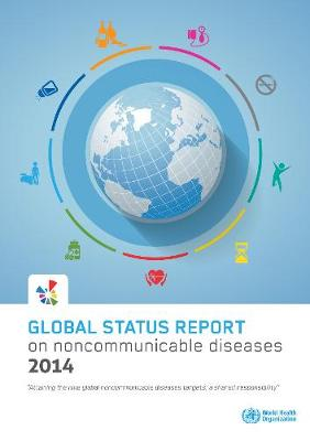 Global Status Report on Noncommunicable Diseases 2014 (Paperback)