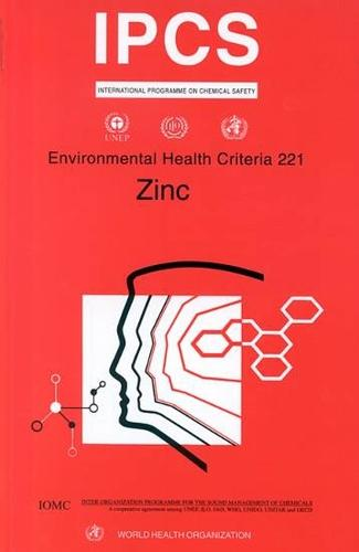 Zinc - Environmental Health Criteria No. 221 (Paperback)