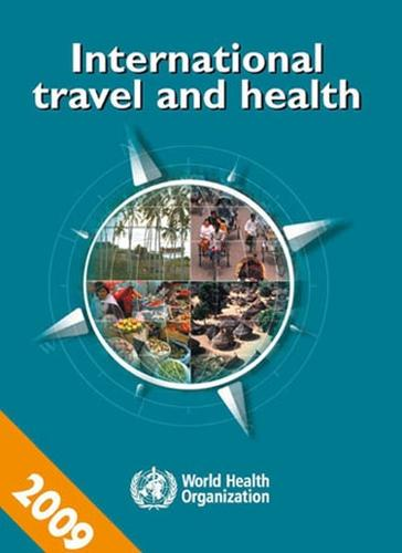 International Travel and Health 2009: Situation as on 1 January 2009 (Paperback)