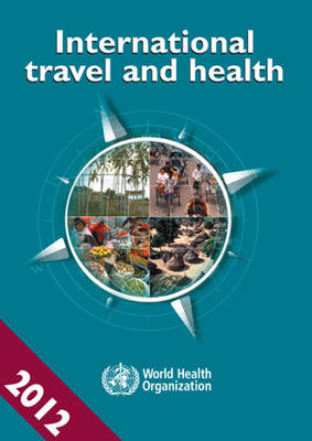 International Travel and Health 2012: Situation as on 1 January 2012 (Paperback)