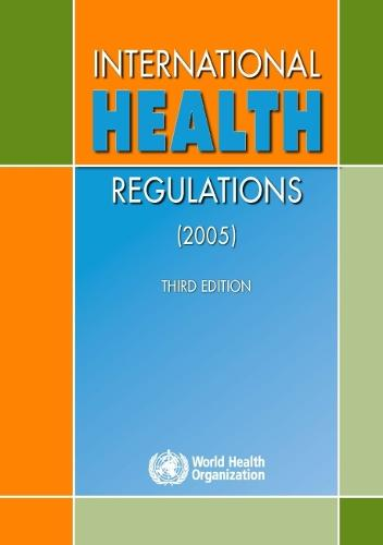 International Health Regulations (2005).Third Edition (Paperback)