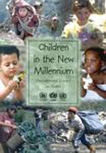 Children in the New Millennium: Published in Collaboration with UNEP and UNICEF: Environmental Impact on Health (Paperback)